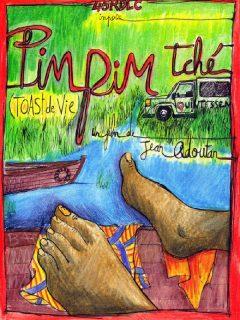 Affiche du film Pim-Pim Tché – Toast de vie