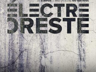 Affiche du spectacle Electre/Oreste