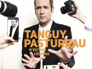 Affiche du spectacle Tanguy Pastureau n'est pas célèbre