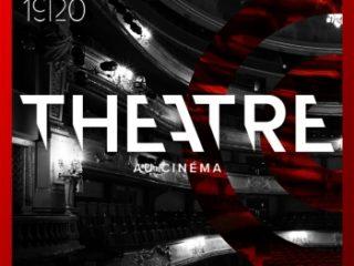 Affiche du spectacle Théâtre au cinéma