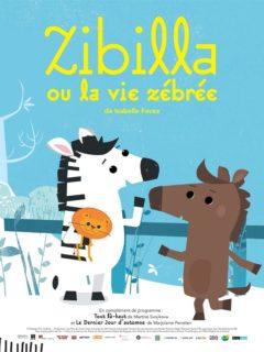 Affiche du film Zibilla ou la vie zébrée