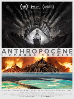 Affiche du film Anthropocène, l'époque humaine