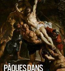 Affiche du spectacle EXPO SUR GRAND ÉCRAN – PÂQUES DANS L'HISTOIRE DE L'ART