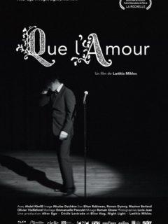 Affiche du film 1 film + 1 concert : Que l'amour