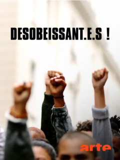 Affiche du film Désobéissant·e·s ! – EN LIGNE