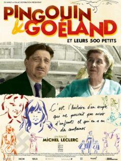 Affiche du film Pingouin & Goéland et leurs 500 petits (soirée de clôture du FAANA)