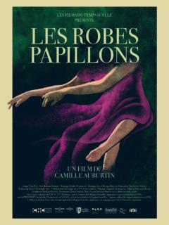 Affiche du film Les Robes Papillons (séance 4 du FAANA)