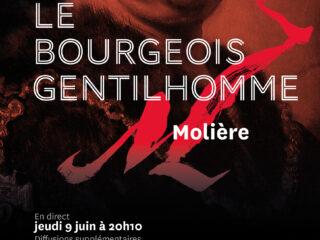 Affiche du spectacle Le Bourgeois gentilhomme (en direct)