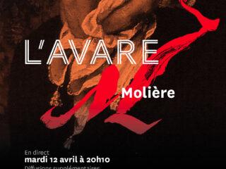 Affiche du spectacle L'Avare (en direct)