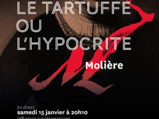 Affiche du spectacle Tartuffe (en direct)