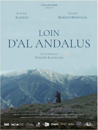 Loin d'Al Andalus (film 1/2 séance 1 du FAANA)